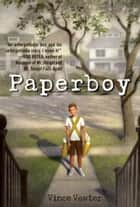 Paperboy ebook by Vince Vawter