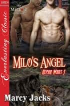 Milo's Angel ebook by Marcy Jacks