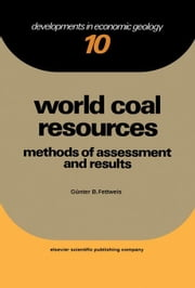 World Coal Resources: Method of Assessment and Result ebook by Fettweis, Gunter