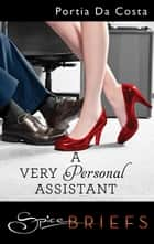 A Very Personal Assistant ebook by Portia Da Costa