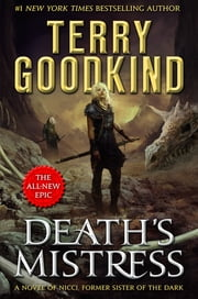 Death's Mistress - Sister of Darkness: The Nicci Chronicles, Volume I ebook by Terry Goodkind