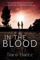 In The Blood ebook by Sara Hantz