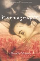 Kartography - A Novel ebook by