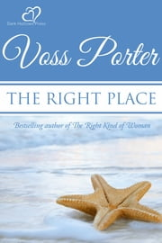 The Right Place ebook by Voss Porter