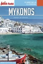 MYKONOS 2016 Carnet Petit Futé ebook by Dominique Auzias, Jean-Paul Labourdette