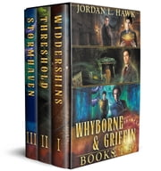 Whyborne and Griffin, Books 1-3 - Widdershins, Threshold, and Stormhaven ebook by Jordan L. Hawk