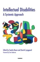 Intellectual Disabilities ebook by Sandra Baum,Henrik Lynggaard