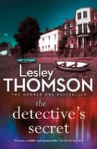 The Detective's Secret ebook by Lesley Thomson