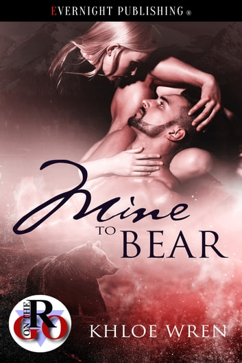 Mine to Bear ebook by Khloe Wren