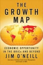 The Growth Map ebook by Jim O'neill
