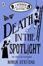 Death in the Spotlight ebook by