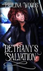 Bethany's Salvation ebook by Paulina Woods
