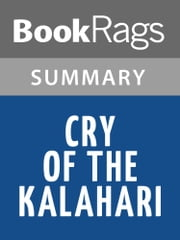 Cry of the Kalahari by Mark James Owens | Summary & Study Guide ebook by BookRags