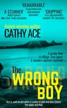 The Wrong Boy ebook by Cathy Ace