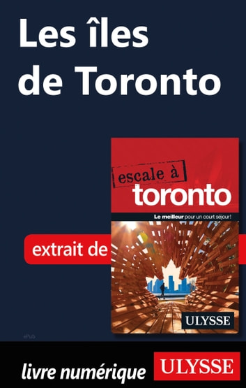 Les îles de Toronto ebook by Collectif Ulysse