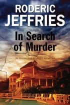 In Search of Murder ebook by Roderic Jeffries