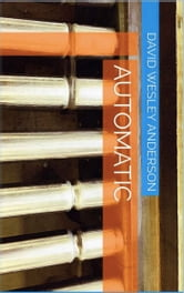 Automatic ebook by David Wesley Anderson