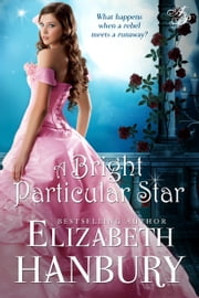 A Bright Particular Star ebook by Elizabeth Hanbury