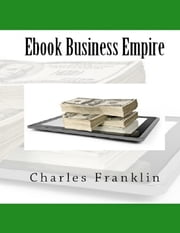 Ebook Business Empire ebook by Charles Franklin