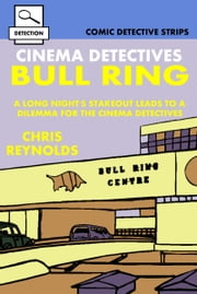 Cinema Detectives: Bull Ring ebook by Chris Reynolds