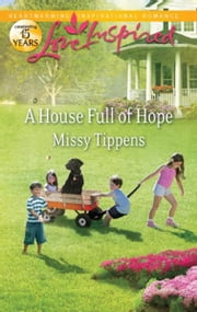 A House Full of Hope ebook by Missy Tippens