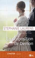 La proposition de Demon - Cynster tome 4 ebook by Stephanie Laurens