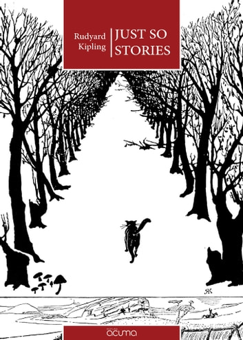 Just So Stories - for Little Children ebook by Rudyard Kipling