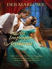 An Improper Aristocrat ebook by Deb Marlowe