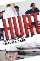 Hurt ebook by Catherine Musemeche MD