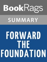 Forward the Foundation Summary & Study Guide Isaac Asimov ebook by BookRags