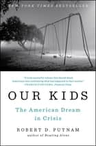 Our Kids ebook by Robert D. Putnam