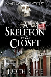 A Skeleton in the Closet ebook by Judith K. Ivie