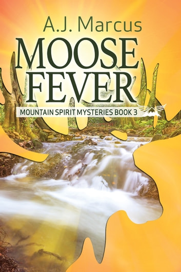 Moose Fever ebook by A.J. Marcus