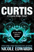 Curtis ebook by Nicole Edwards