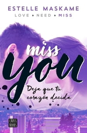 ebook You 3. Miss you (Edición mexicana) de Estelle Maskame