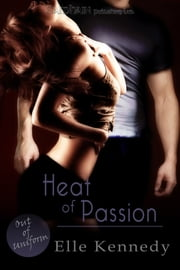 Heat of Passion ebook by Elle Kennedy