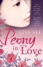Peony in Love ebook by