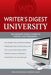 Writer's Digest University - Everything You Need to Write and Sell Your Work ebook by Editors of Writer's Digest