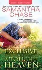 Exclusive / A Touch of Heaven ebook by Samantha Chase