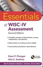Essentials of WISC-IV Assessment ebook by Dawn P. Flanagan, Alan S. Kaufman