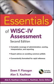 Essentials of WISC-IV Assessment ebook by Dawn P. Flanagan,Alan S. Kaufman
