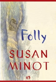 Folly ebook by Susan Minot