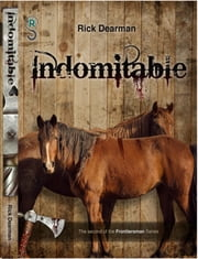 Indomitable - Book Two of the Frontiersman ebook by Rick Dearman