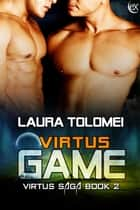 Virtus Game ebook by Laura Tolomei