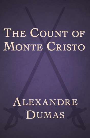a summary of the count of monte cristo by alexandre dumas The count of monte cristo: an introduction to and summary of the novel the  count of monte cristo by alexandre dumas.