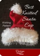 Best Knitted Santa Cap ebook by Dāvid Räder