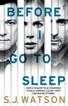 Before I Go To Sleep ebook by