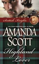 Highland Lover ebook by Amanda Scott