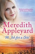 No Job for a Girl ebook by Meredith Appleyard