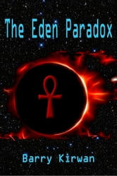 The Eden Paradox ebook by Barry Kirwan